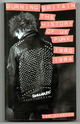 Burning Britain Punk Book by Ian Glasper