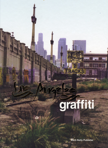 Los Angeles Graffiti book