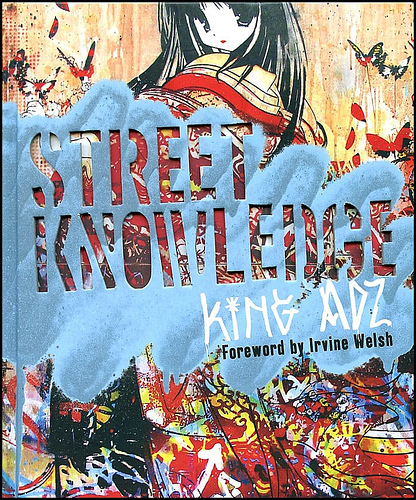 Street Knowledge - King Adz